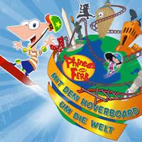 Phineas und Ferb - Mit dem Hoverboard um die Welt